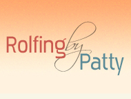 Rolfing and Massage by Patty Licensed Massage Therapist and Certified Rolfer offering Therapeutic Massage Therapy, Rolfing Structural Integration, Swedish Massage, Deep Tissue Massage, Myofascial Release, CranioSacral Therapy, Sports Massage, Prenatal Massage, Neuromuscular Therapy, Hotstone Massage, Wullstone Massage, Methode Physiodermie's Morph-Lympho Drainage, Reflexology, Aromatherapy, Hydrotherapy, Spa Body Treatments